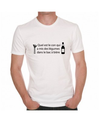 T-shirt Quel est le con qui a mis des légumes dans le bac à bière?