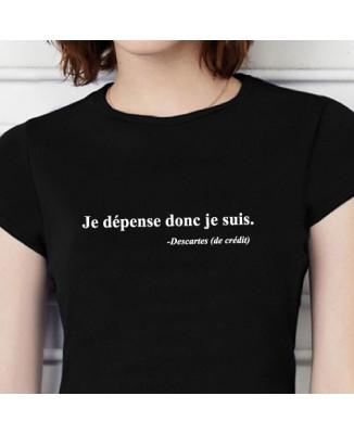 T-shirt Je dépense donc je suis. Descartes (de crédit)