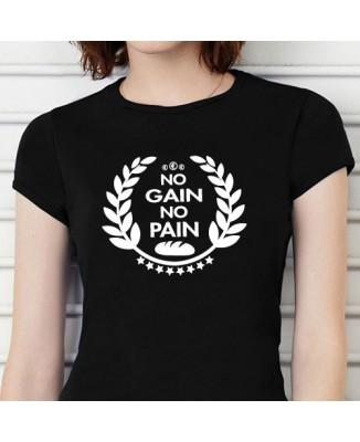 """T-shirt """"no gain, no pain"""""""