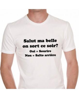 "T-shirt ""salut ma belle, on sort ce soir ?"""