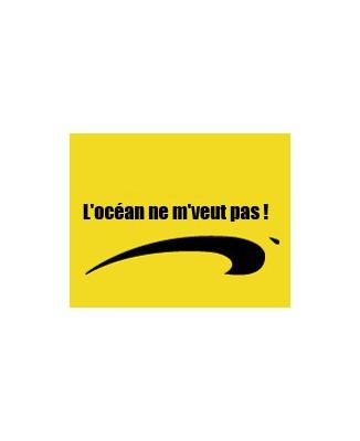 """T-shirt humour """" L'Océan ne m'veut pas!"""" by brice de nice"""